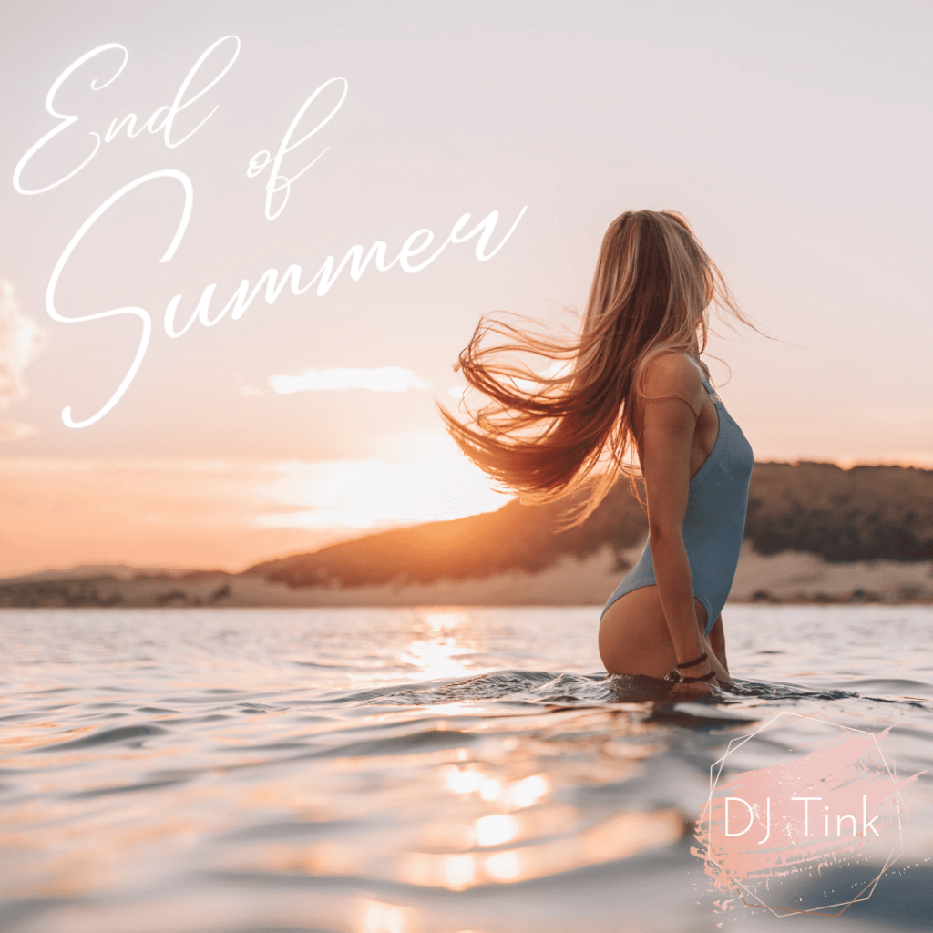 End Of Summer 2021 Mix